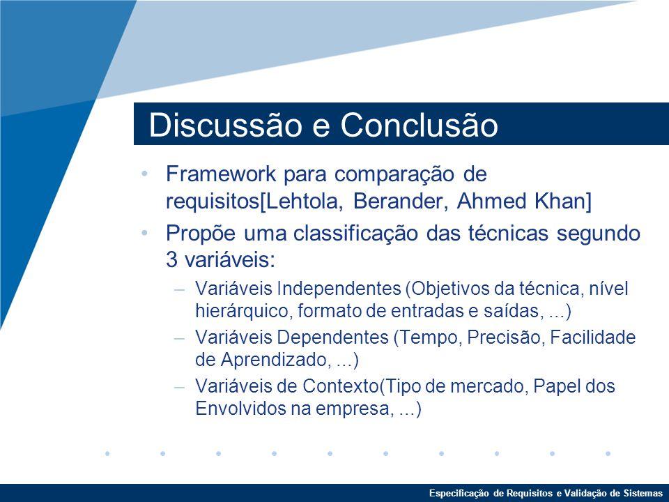 Discussão e Conclusão Framework para comparação de requisitos[Lehtola, Berander, Ahmed Khan]
